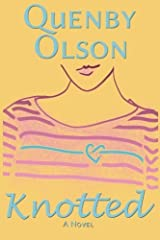 Knotted by Quenby Olson (2013-06-11) Paperback