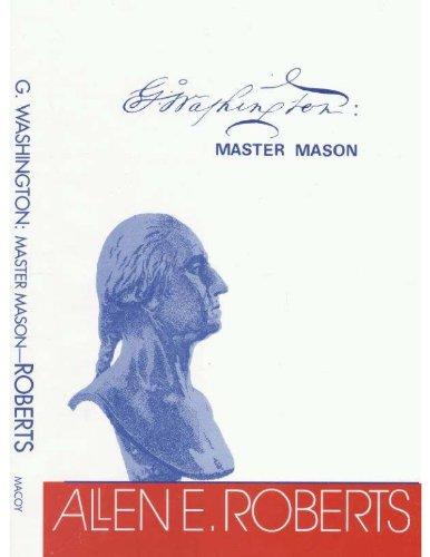 G. Washington: Master Mason