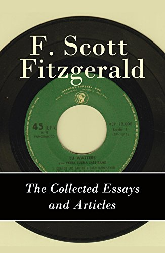 Public Health Essays The Collected Essays And Articles Of F Scott Fitzgerald By Scott  Fitzgerald High School Essay Sample also Business Ethics Essay Topics The Collected Essays And Articles Of F Scott Fitzgerald  Kindle  Library Essay In English