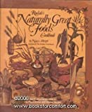 img - for Rodales Naturally Great Foods Cookbook by Nancy Albright (1987-11-21) book / textbook / text book