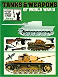 Tanks and Weapons of World War II