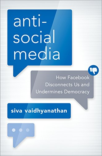 Amazon antisocial media how facebook disconnects us and antisocial media how facebook disconnects us and undermines democracy by vaidhyanathan siva fandeluxe Gallery