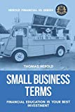 Small Business Terms - Financial Education Is Your Best Investment (Financial IQ Series)