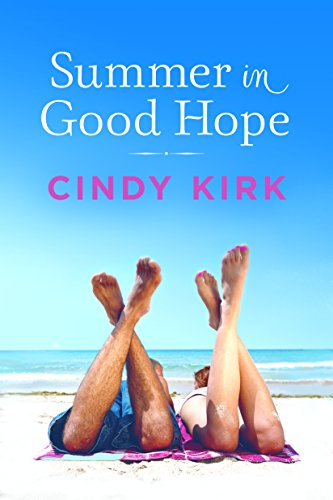 Summer in Good Hope (A Good Hope Novel Book 2) by [Kirk, Cindy]