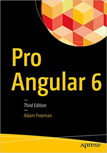 Pro Angular 6 3, Adam Freeman, eBook - Amazon com