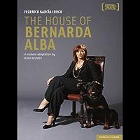 The House of Bernarda Alba: a modern adaptation (Modern Plays)
