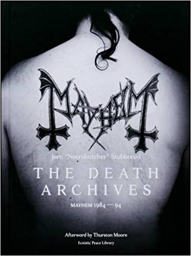Book The Death Archives: Mayhem 1984-94