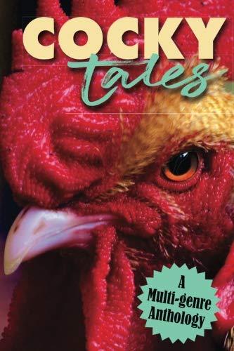 Cocky-Tales: A Multi-Genre Anthology