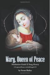 Mary, Queen of Peace Meditation Guide & Sung Rosary Paperback