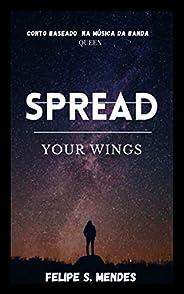 Spread your wings: Conto inspirado na música da banda QUEEN