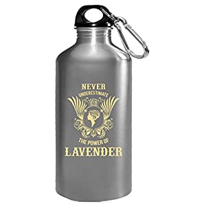Never Underestimate The Power Of Lavender - Water Bottle