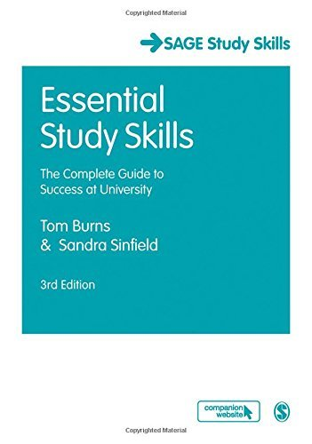 (Essential Study Skills: The Complete Guide to Success at University (SAGE Study Skills Series) 3rd edition by Burns, Tom, Sinfield, Sandra (2012) Paperback)