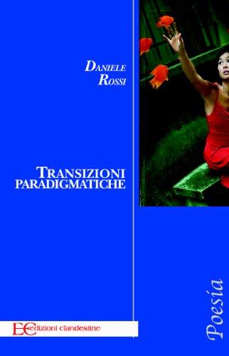 Transizioni paradgmatiche (Italian Edition)