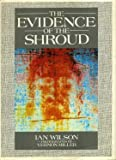 The Evidence of the Shroud. Photographs by Vernon Miller