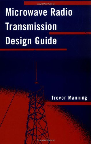 Microwave Radio Transmission Design Guide (Artech House Microwave Library (Hardcover))