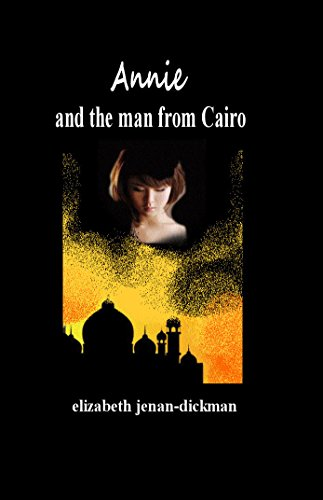 Annie and the man from Cairo