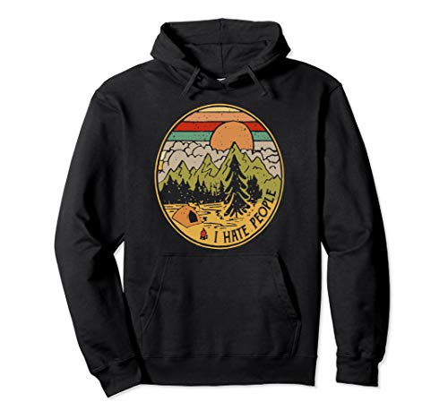 Love Camping I Hate People Funny Camping Pullover - Hoodie People Hate I