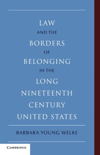 Law and the Borders of Belonging in the Long Nineteenth...