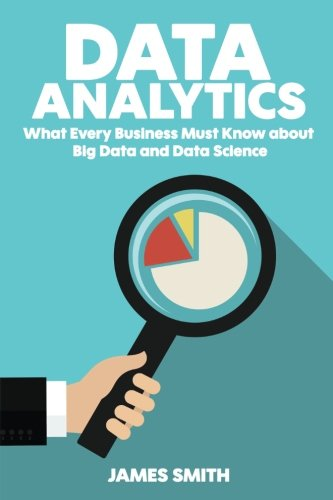 Data Analytics Every Business Science