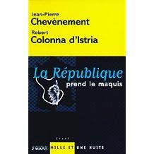 La République prend le maquis (Essais) (French Edition)