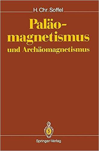 Paläomagnetismus und Archäomagnetismus
