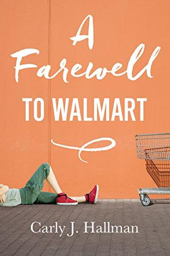 A Farewell to Walmart (Kindle Single)