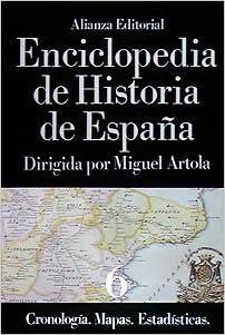 Enciclopedia de Historia de España VI Cronología. Mapas ...