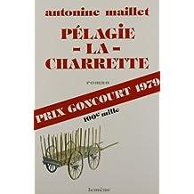 Pélagie-la-Charrette: Roman