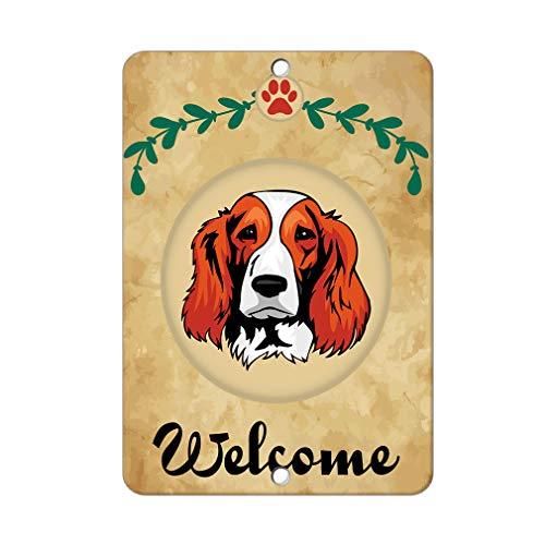Aluminum Metal Sign Funny Welcome Welsh Springer Spaniel Dog Informative Novelty Wall Art Vertical 12INx18IN