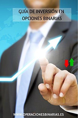 Descargar Libro Guía De Inversión En Opciones Binarias: Libro Para Principiantes Que Desean Conocer El Mundo De Las Opciones Binarias Fernando Jiménez