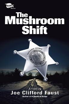 The Mushroom Shift by [Faust, Joe Clifford]