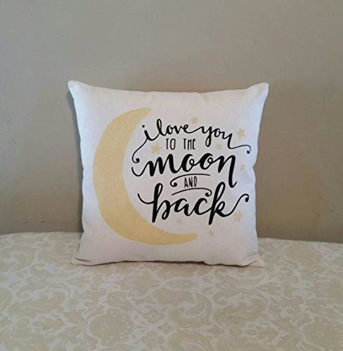 I love you to the moon and back pillow, Baby Shower Gifts, New Baby Gift, Nursery Decor, Wedding Gifts, Anniversary Gifts, Baby Gifts, 16x16 inch, gift
