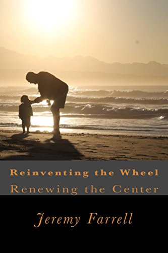 Reinventing the Wheel: Renewing the Center