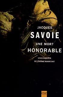 Une mort honorable par Savoie