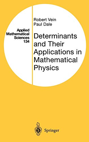 Determinants and Their Applications in Mathematical Physics (Applied Mathematical Sciences)
