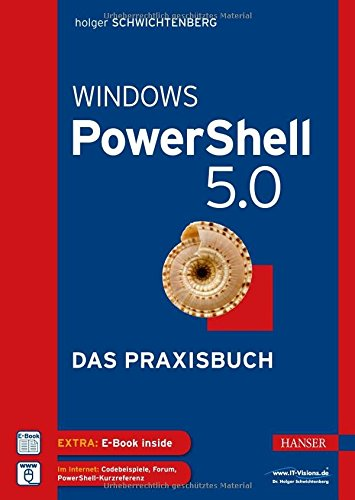 Windows PowerShell 5.0: Das Praxisbuch buch .pdf Holger ...