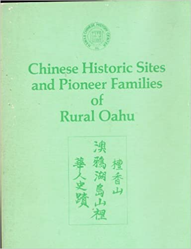 Chinese Historic Sites and Pioneer Families of Rural Oahu
