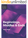Elements of Fiction Writing - Beginnings, Middles & Ends