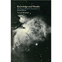 Knowledge and Wonder: The Natural World as Man Knows It