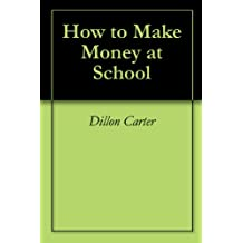 Turn Class Into Cash: How To Make Hundreds of Dollars At School