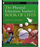 img - for [The Physical Education Teacher's Book of Lists] (By: Marian Milliken-Ziemba) [published: June, 2005] book / textbook / text book