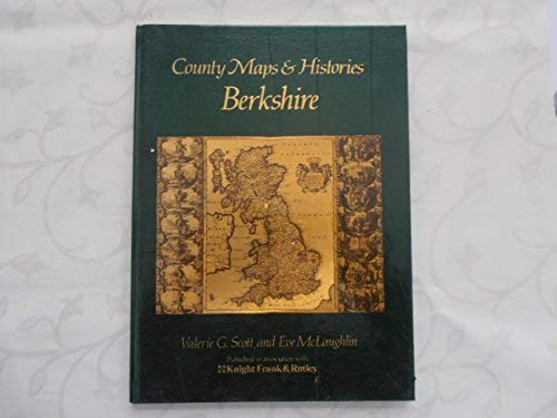 County Maps and Histories: Berkshire (County Maps & Histories Series)