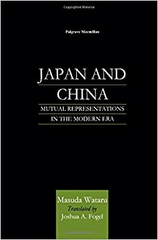 Book Japan and China: Mutual Representations in the Modern Era