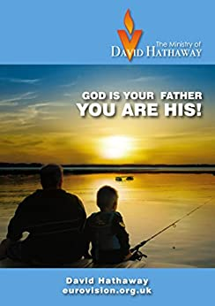 God is your Father - you are His! by [Hathaway, David]