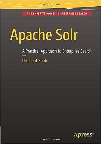 Apache Solr: A Practical Approach to Enterprise Search