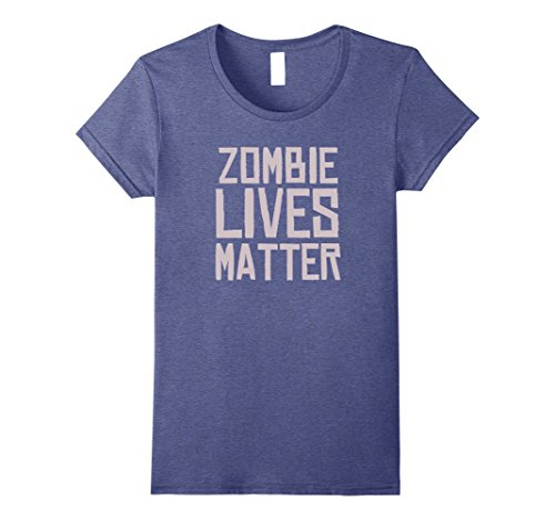Womens Zombie Lives Matter - Funny Halloween Costume Shirt Small Heather Blue