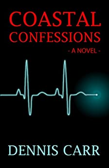 Coastal Confessions by [Carr, Dennis]