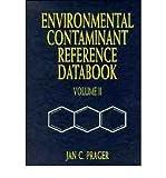 Environmental Contaminant Reference Databook, Jan C. Prager, 0442019696