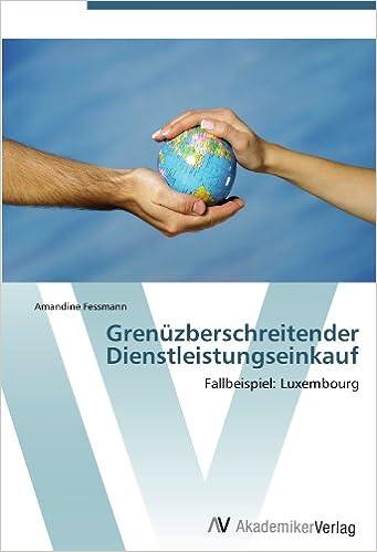 Grenüzberschreitender Dienstleistungseinkauf: Fallbeispiel: Luxembourg