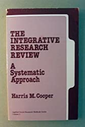 integrating research a guide for literature reviews Series: applied social research methods series v 2 applied social research methods series v 2 ^a149564: general note: rev ed of: the integrative research.